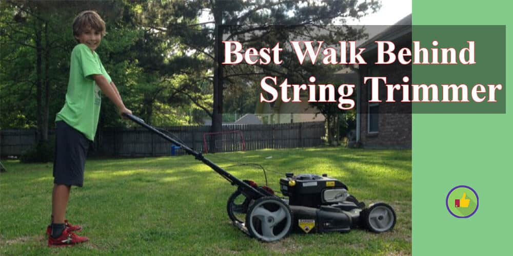 best_walk_behind_string_trimmer