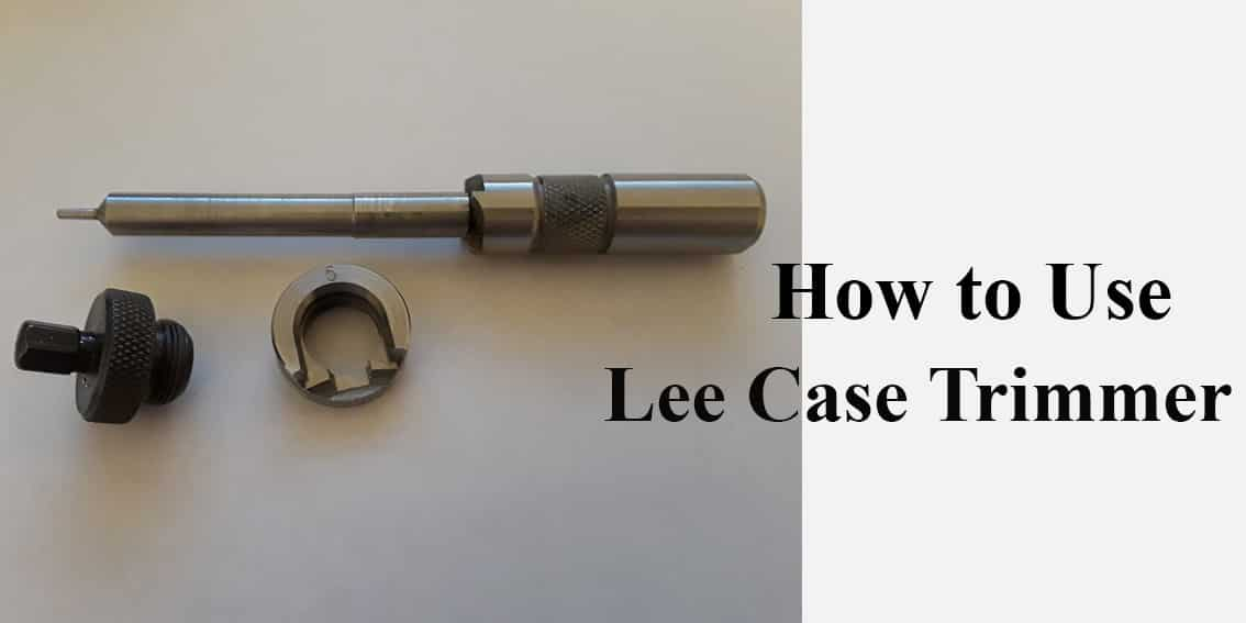 How_to_Use_Lee_Case_Trimmer