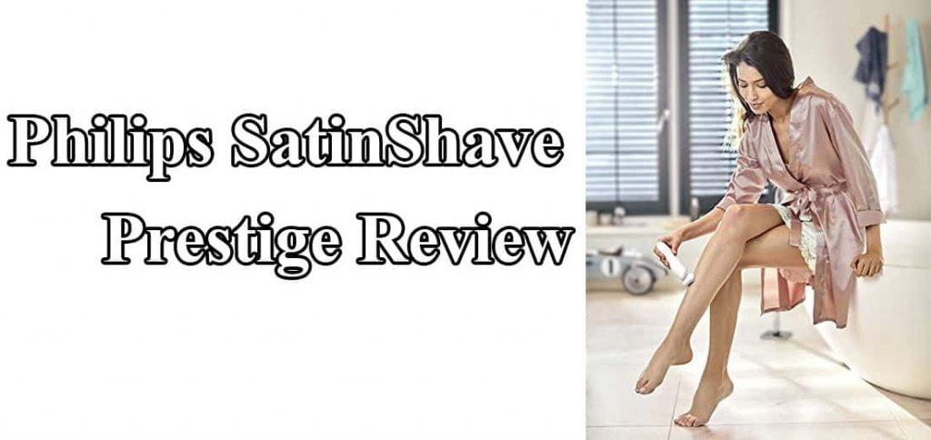 philips satinshave prestige review