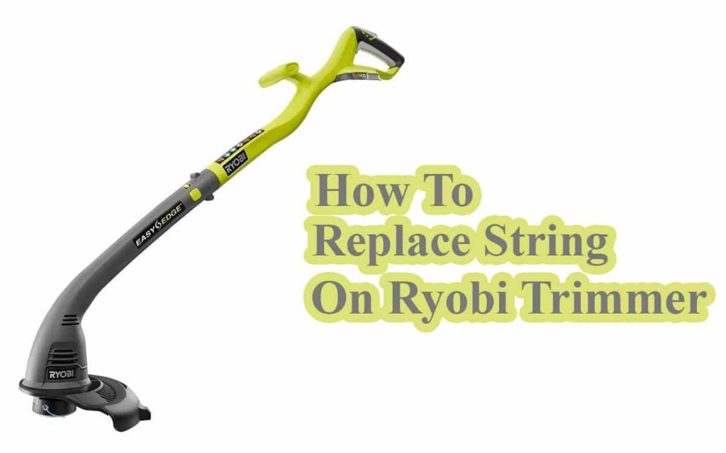how to replace string on ryobi trimmer